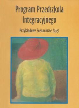 Proram przedszkola integracyjnego - przykładowe scenariusze zajęć