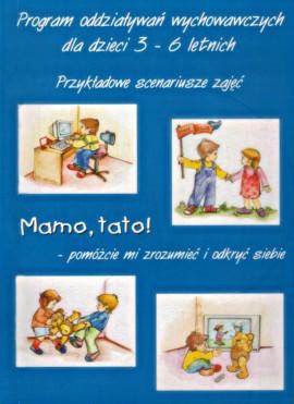 Program oddziaływań wycvhowawczych dla dzieci 3-6 letnich
