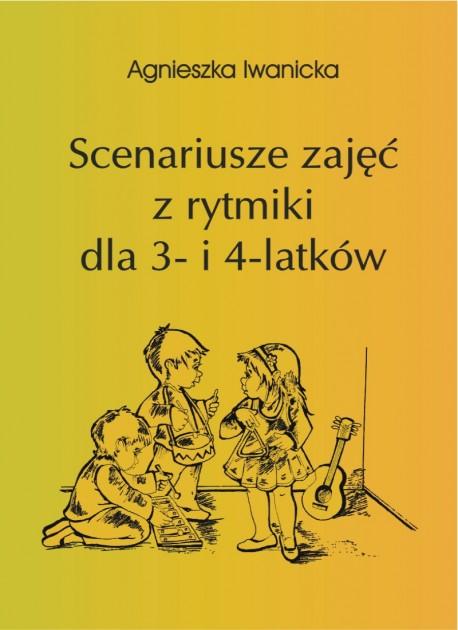 Scenariusze zajęć z rytmiki dla 3- i 4-latków