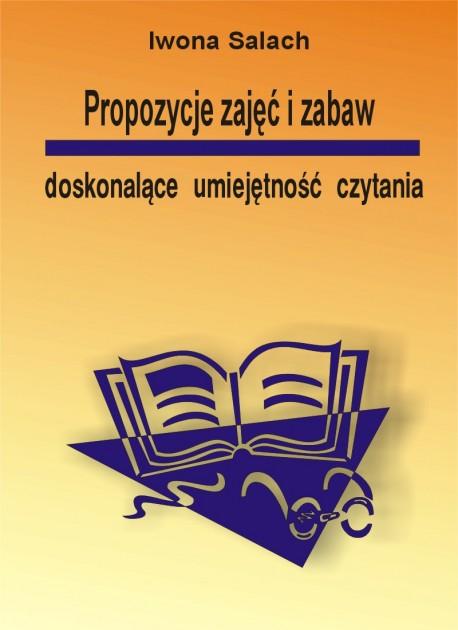 Proozycje zajęć i zabaw doskonalące umiejętność czytania
