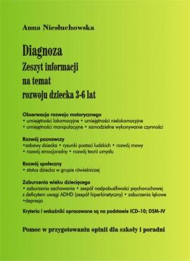 Diagnoza - zeszyt informacyjny na temat rozwoju dziecka 3-6 lat