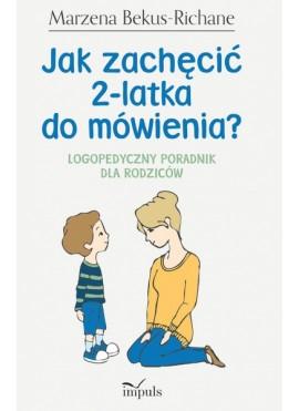 Jak zachęcić 2-latka do mówienia
