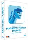 Diagnoza i terapia dysfagii