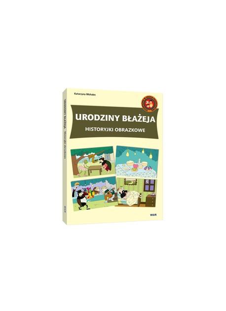 Urodziny Błażeja - Historyjki obrazkowe